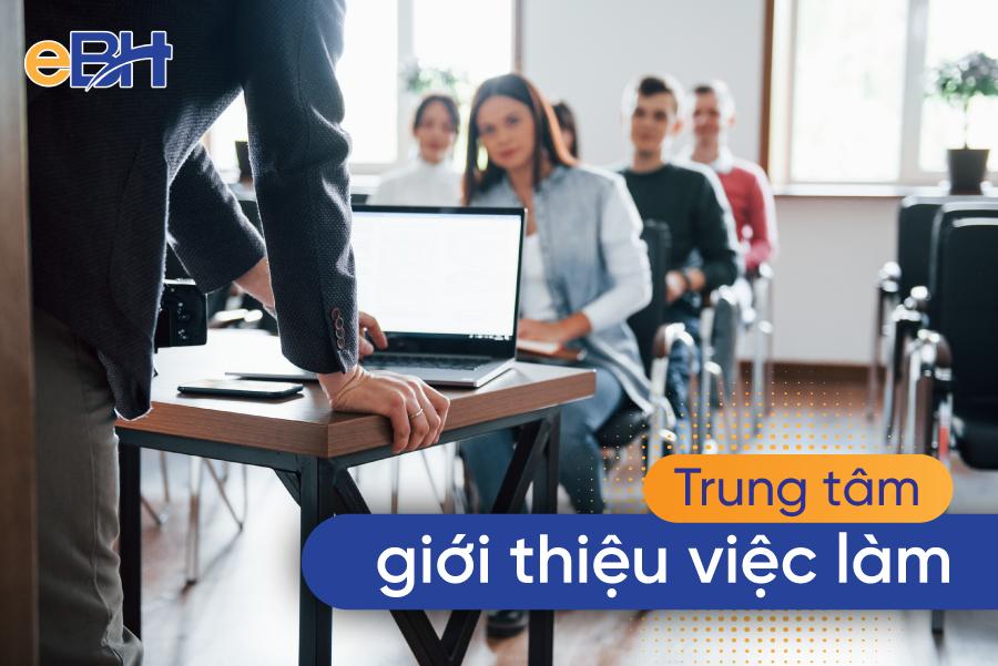 Trung tâm GTVL mang đến cơ hội việc làm mới cho NLĐ