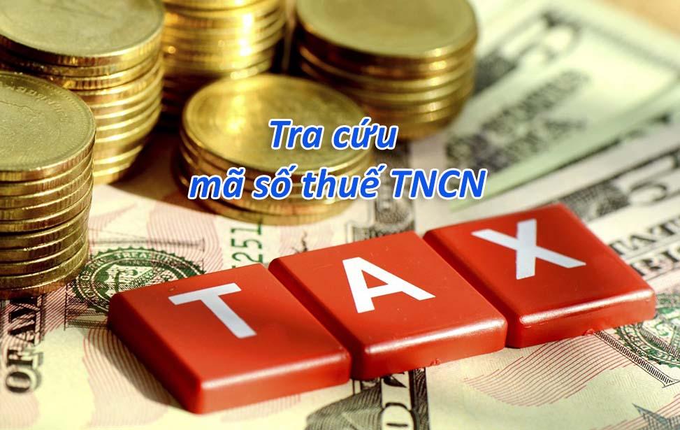 Tra cứu mã số thuế thu nhập cá nhân khi không nhớ mã số thuế
